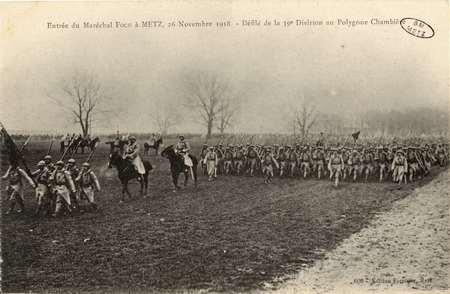 Entrée du Maréchal Foch à Metz, 26 novembre 1918. Défilé de la 39e divisio…