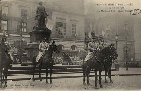 Entrée du Maréchal Foch. 26 novembre 1918. Le Maréchal Foch devant Fabert.