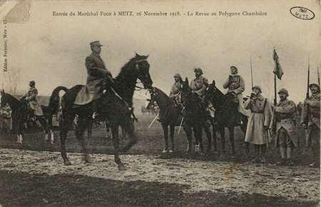 Entrée du Maréchal Foch. 26 novembre 1918. La revue au Polygone Chambière
