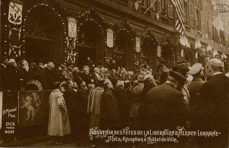Souvenirs des Fêtes de la Libération d'Alsace Lorraine. Metz.  Réception à…