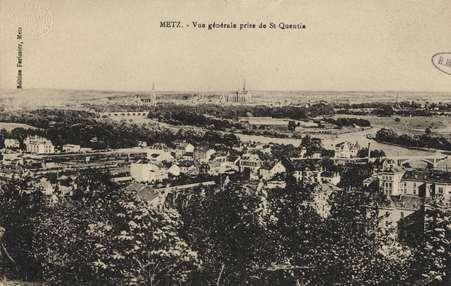 Metz. Vue générale prise de ST Quentin