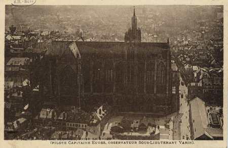 Metz. La Cathédrale , prise en avion (pilote Capitaine Eudes, observateur …