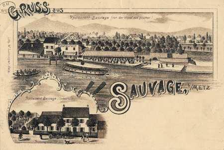Gruss aus Sauvage, b/Metz (Restaurant sauvage)
