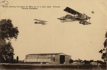 Grand meeting d'aviation de Metz (10 et 11 juin 1923)- Frescaty Terrain d'…