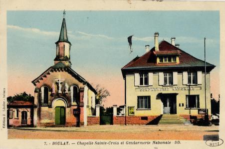 Boulay. Chapelle Sainte -Croix et Gendarmerie nationale DD.