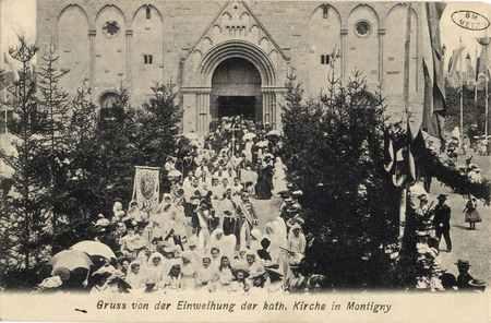 Gruss von der Einweihung der kath. Kirche in Montigny