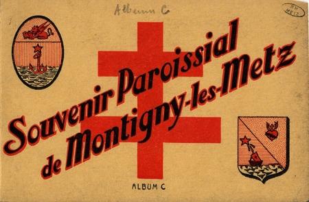 Souvenir Paroissial de Montigny-les-Metz