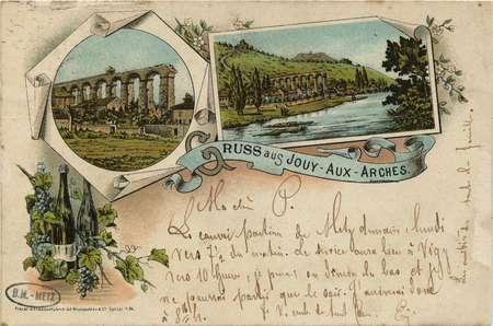 Gruss aus Jouy- Aux- Arches