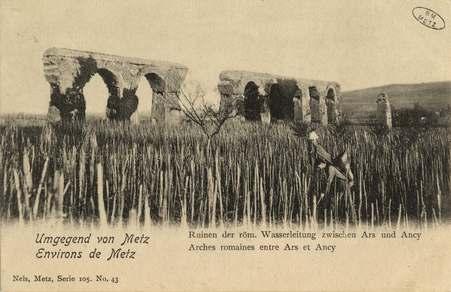 Umgegeng von Metz. Environs de Metz. Ruinen der röm. Wasserleitung zwische…