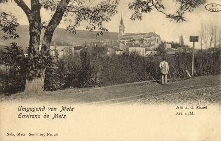Umgegeng von Metz. Environs de Metz. Ars a. d. Mosel. Ars s./M.