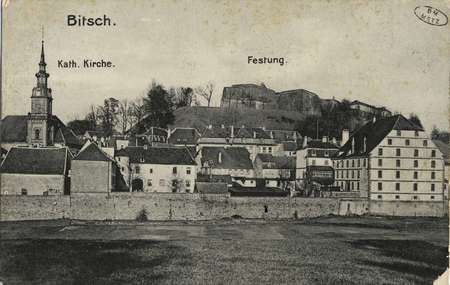 Bitsch, Kath. Kirche.  Festung.