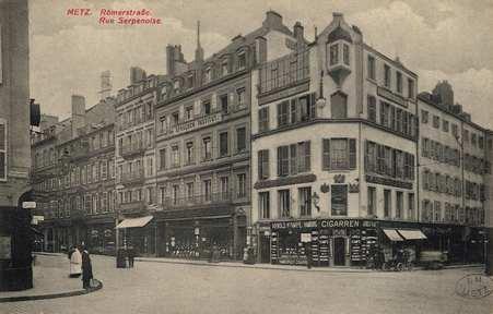 Metz. Römerstrasse. Rue Serpenoise