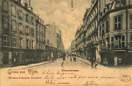 Gruss aus Metz. Römerstrasse
