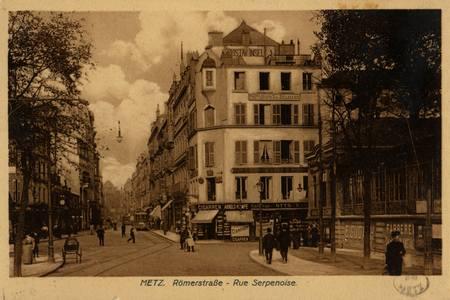 Metz. Römerstrasse - Rue Serpenoise