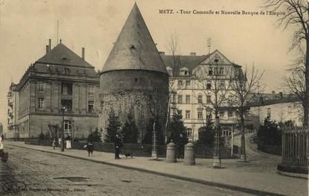 Metz. Tour Camoufle et Nouvelle Banque de l'Empire