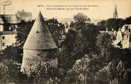 Metz. Tour Camoufle où se voit encore la trace des boulets datant du siège…