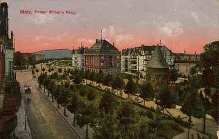 Metz. Kaiser Wilhelm Ring