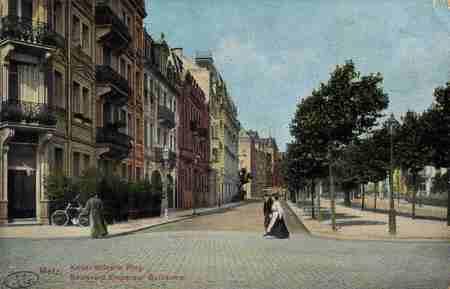 Metz. Kaiser Wilhelm Ring. Boulevard Empereur Guillaume
