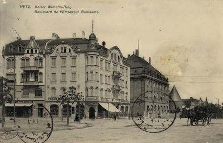 Metz. Kaiser Wilhelm Ring. Boulevard de l'Empereur Guillaume