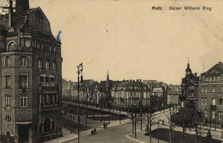 Metz. Kaiser Wilhelm Ring.