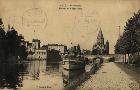 Metz. Mittelbrücke. Abords du moyen pont
