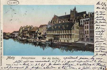 Metz. Felsenstrasse. Rue des Roches