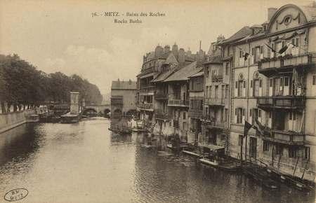 Metz. Bains des Roches. Rocks Baths