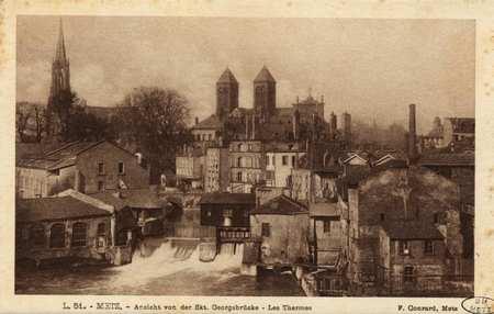 Metz. Ansicht von der Skt. Georgsbrücke. les Thermes