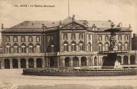 Metz. Le Théâtre Municipal
