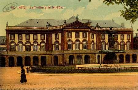 Metz. Le Théâtre et le Jet d'Eau
