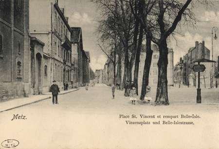 Metz. Place St. Vincent et Rempart Belle-Isle. Vinzenzplatz und Belle-Isle…