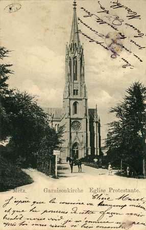 Metz. Garnisonkirche Église Protestante.