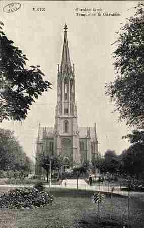 Metz. Garnisonkirche Église de la Garnison.