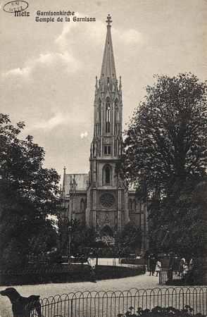 Metz. Garnisonkirche Temple de la Garnison.