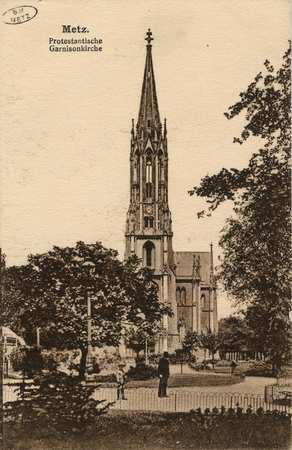 Metz. Protestantische. - Garnisonkirche.