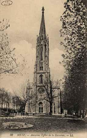 Metz. Ancienne Église de la garnison