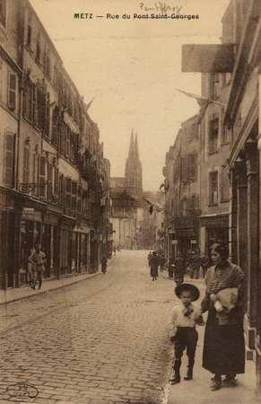 Metz. Rue du Pont St georges [Pontiffroy]
