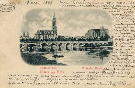 Gruss aus Metz -Todtenbrücke- Pont des Morts.