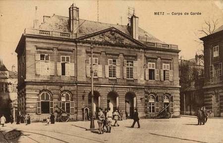 Metz. Corps de garde