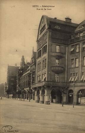 Metz. Bahnhofstrasse. Rue de la Gare