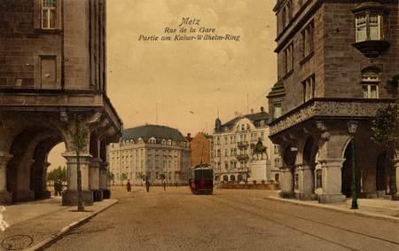 Metz. Rue de la Gare Partie am Kaiser-Wilhelm-Ring