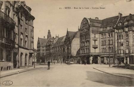 Metz. Rue de la Gare. Station Street