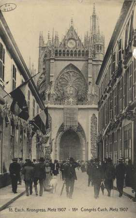 Euch. Kongress, Metz 1907 - 18e Congrès Euch. Metz 1907