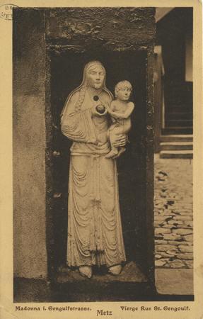 Madonna i. Gengulfstrasse. Metz. Vierge Rue St. Gengoulf.