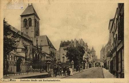 Metz. Deutschestrasse mit Euchariuskirche