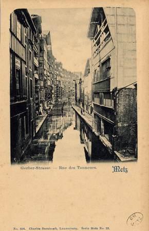 Metz. Gerbergraben. Rue des Tanneurs