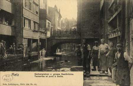 Metz. Gerbergraben und grosse SaalBrücke. Tanneries et pont à Seille.