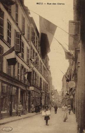 Metz. Rue des Clercs