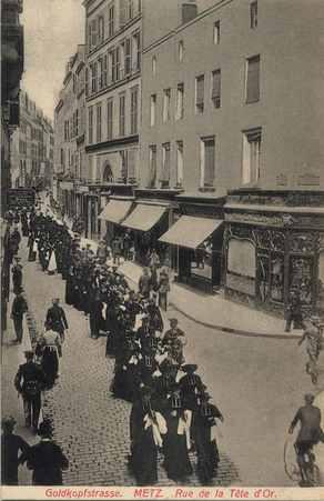 Goldkopfstrasse. Metz. Rue de la Tête d'Or.