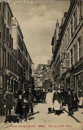 Kleine Pariserstrasse. Metz. Rue du Petit Paris
